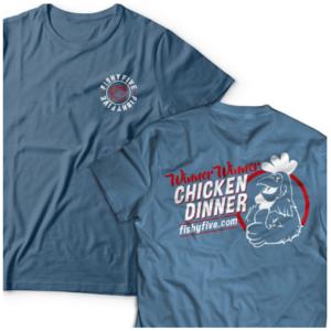 Winner Winner Chicken Dinner Shirt